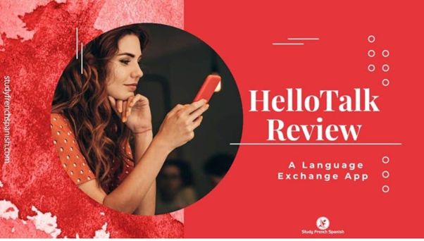 Hello talk Best Language Learning App with Native Speaker